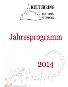Jahresprogramm 2014 - Kulturring Attendorn