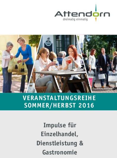 Veranstaltungsreihe für Einzelhandel, Dienstleistung, Gastronomie in Attendorn