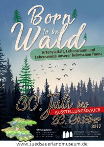 born to be wald - suedsauerlandmuseum - plakat